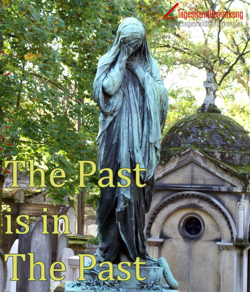 The Past is in The Past