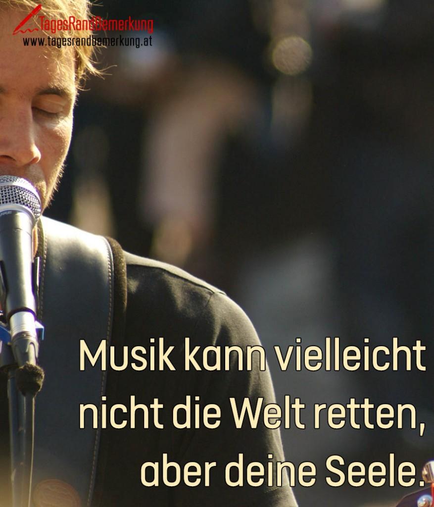 Musik kann vielleicht nicht die Welt retten, aber deine Seele.