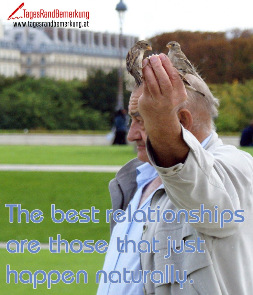 The best relationships are those that just happen naturally.