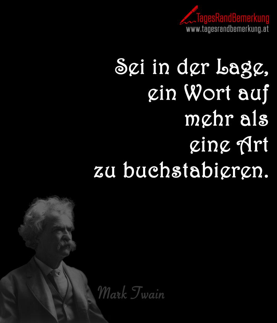 Zitate Mit Dem Schlagwort Mark Twain Der Die Tagesrandbemerkung
