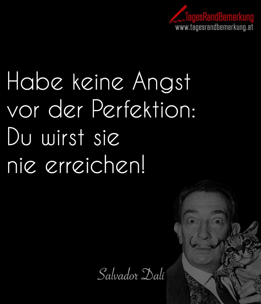 Habe keine Angst vor der Perfektion: Du wirst sie nie erreichen!