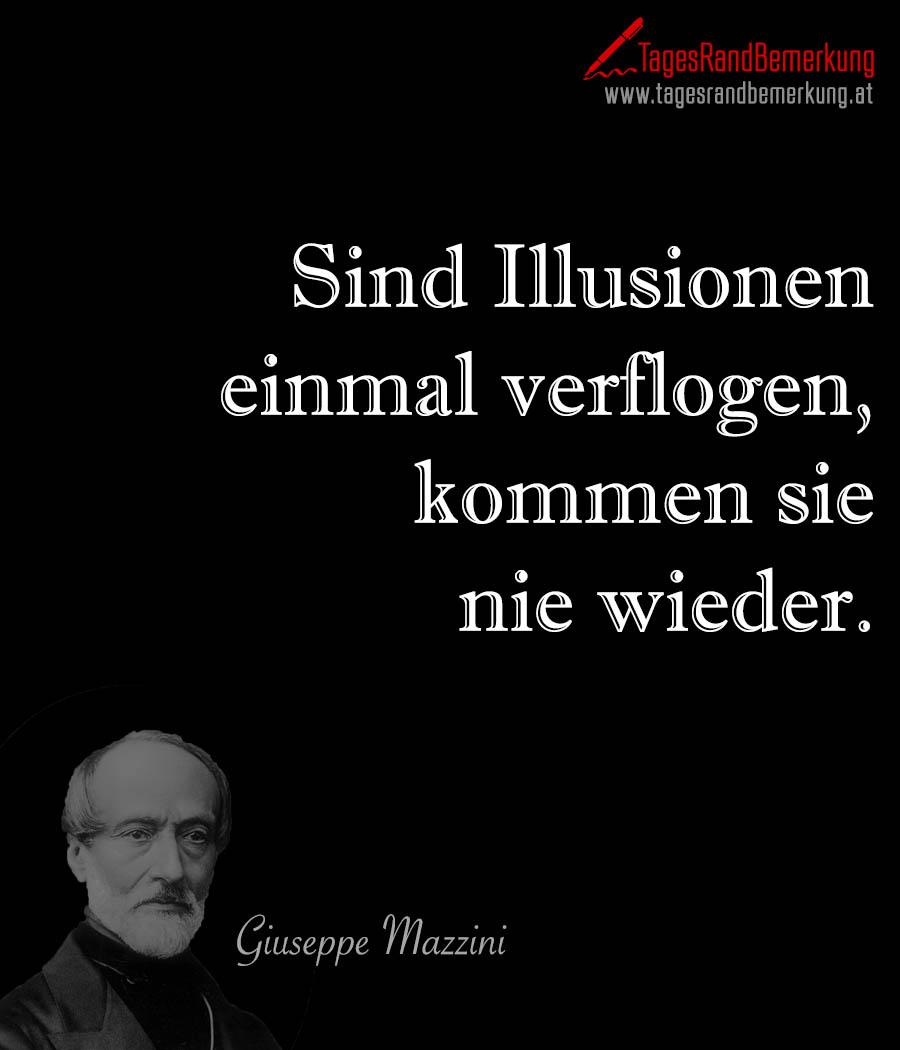 Sind Illusionen einmal verflogen, kommen sie nie wieder.