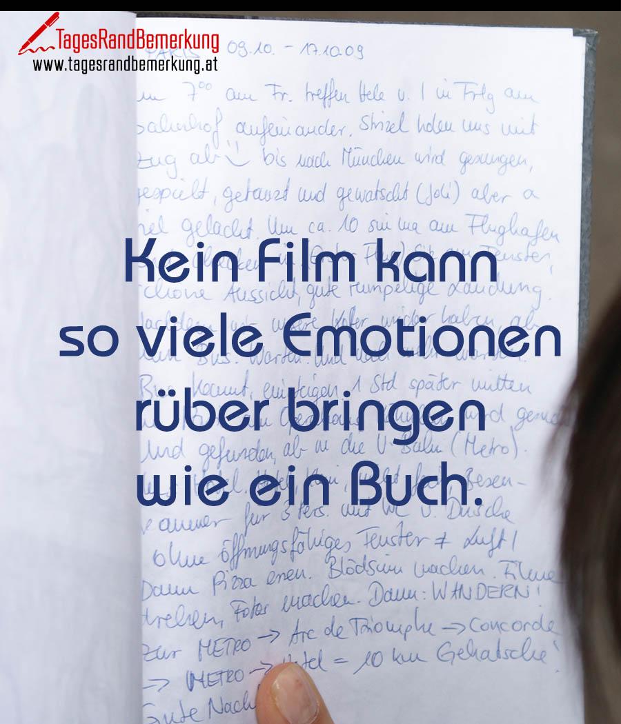 Kein Film kann so viele Emotionen rüber bringen wie ein Buch.