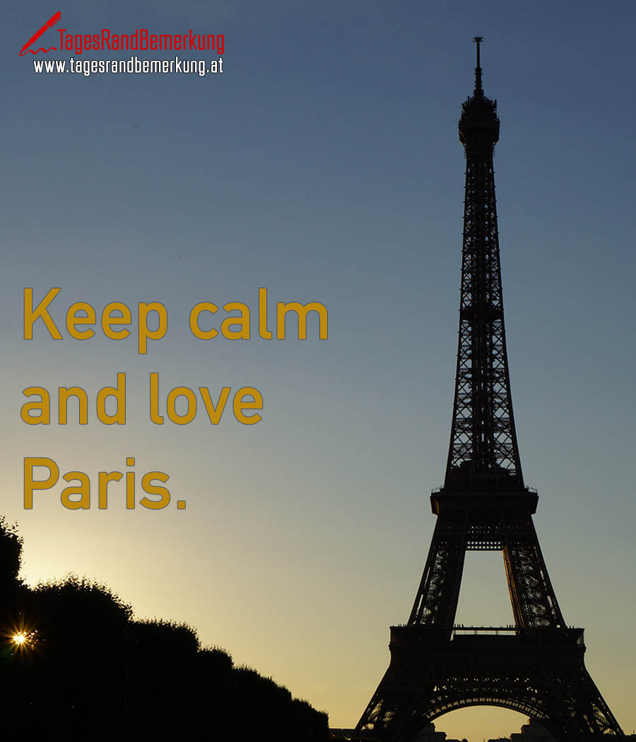 Keep calm and love Paris.