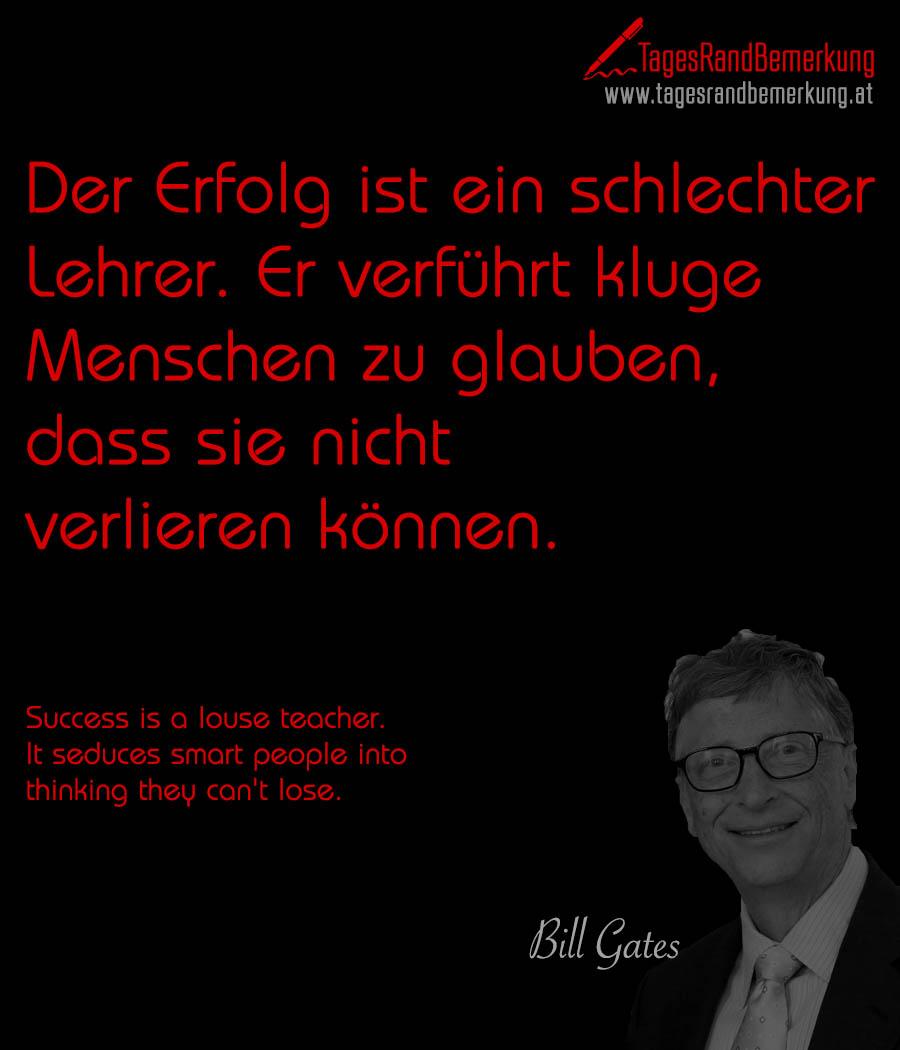 Astounding Kluge Sprüche Photo Of Der Erfolg Ist Ein Schlechter Lehrer. Er