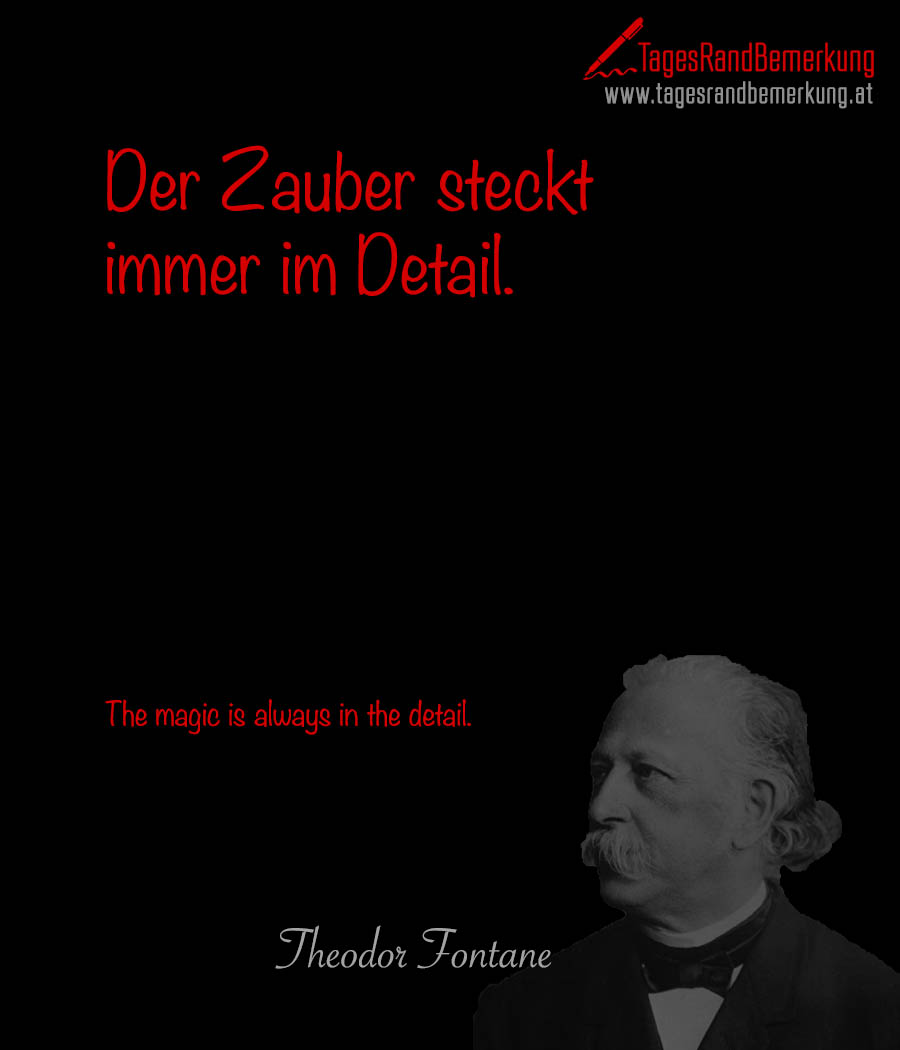 Der Zauber steckt immer im Detail. | The magic is always in the detail.